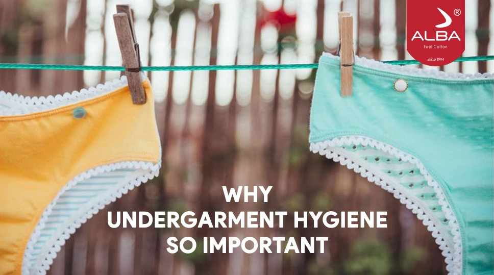 Why undergarments hygiene is so important.?